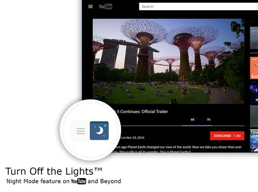 Turn Off the Lights - Night Mode for YouTube and Beyond