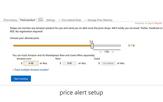 You can let Keepa.com track any product for you. No need for an account.  Easy and fast set up for price alerts.