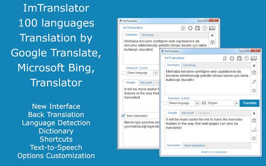 ImTranslator translates selected text, words (Dictionary), phrases and webpages between more than 100 languages using 3 translation providers. ImTranslator includes Translator, Dictionary, Inline and Pop-up Bubble Translation, Webpage Translator and Translation History.