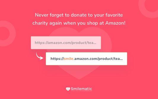 All Amazon links redirect to Amazon Smile automatically.