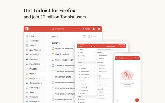 Get Todoist for Firefox and join 20 million Todoist users