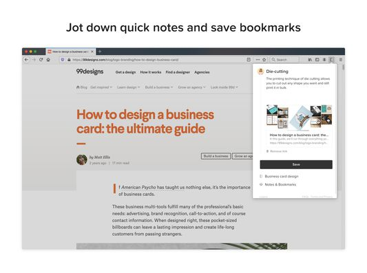 Jot down quick notes and save bookmarks