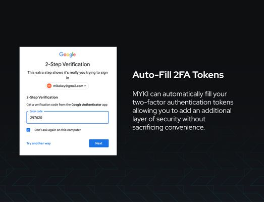 MYKI also acts as an Authenticator.