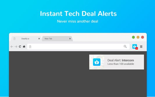 Get instant alerts to never miss another deal