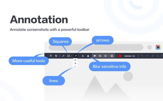 Annotate screenshots with the powerful toolbar