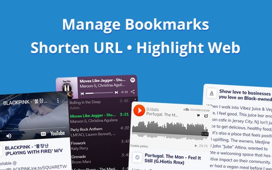 Manage bookmarks, Shorten URL, Highlight text on web pages