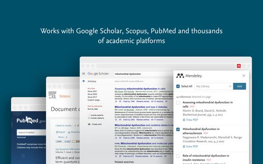 Works with Google Scholar, Scopus, PubMed and thousands of academic sites